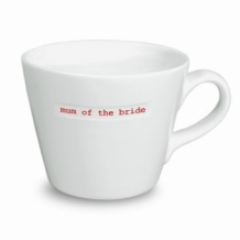 mum of the bride - bucket mug
